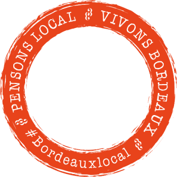 Pensons local, vivons Bordeaux : un label construit ensemble